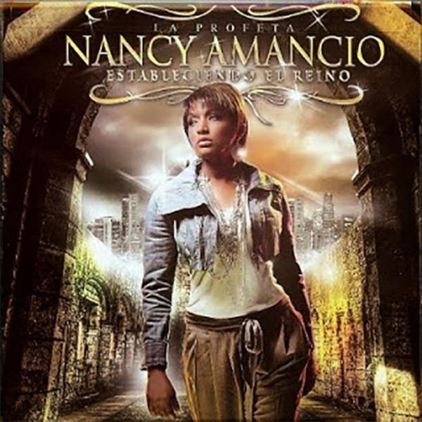 cd de nancy amancio estableciendo el reino