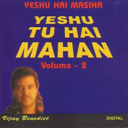 Yeshu Hai Masiha, Yeshu Tu Hai Mahan - Vol. 2