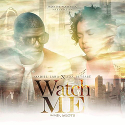Madiel Lara - Watch Me (Single)