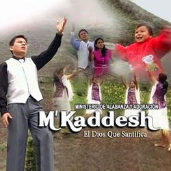 M'Kaddesh - El Dios que santifica
