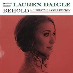 Lauren Daigle - Behold: A Christmas Collection