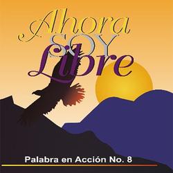 Ahora Soy Libre (Vol. 8)