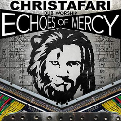 Dub Worship; Echoes of Mercy