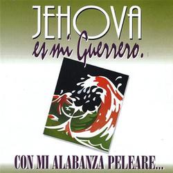 Jehova Es Mi Guererro (Vol. 2)