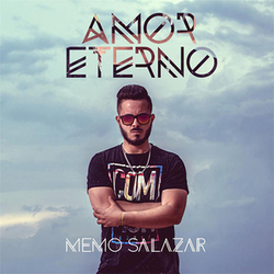 Memo Salazar - Amor Eterno (Single)