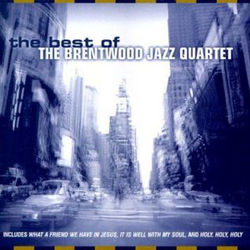 Best Of Brentwood Jazz Quartet