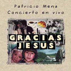 Gracias Jesus (Concierto En Vivo)
