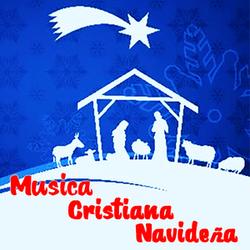 Las Mejores Canciones Cristianas Para Navidad