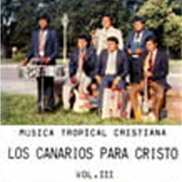 Los Canarios para Cristo