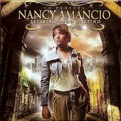 Nancy Amancio - Estableciendo El Reino