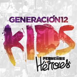 Generacion 12 Kids - Pequeños Heroes