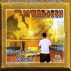 M'Kaddesh - Restaurando el Tabernáculo de David (Vol. 1)