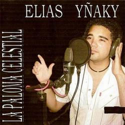 Elias Yñaky - La Paloma Celestial