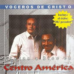 Los Voceros de Cristo - Cantan A Dios En Centroamérica