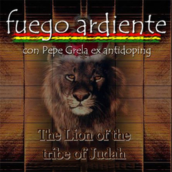 Fuego Ardiente - The Lion of The Tribe of Judah