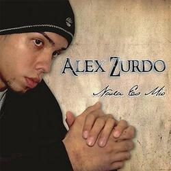 Alex Zurdo - Nada Es Mio