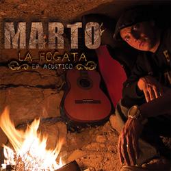 Marto - La Fogata (EP Acústico)