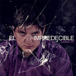 Gamay.P - El Impredecible