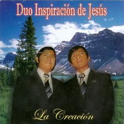 Duo Inspiracion de Jesus - La Creación