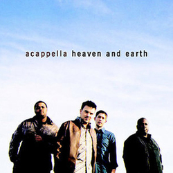 Acappella - Heaven And Earth
