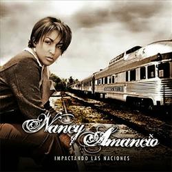 Nancy Amancio - Impactando Las Naciones