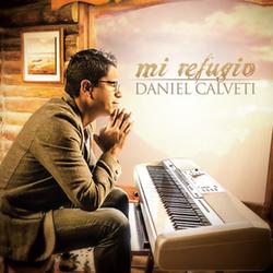 Daniel Calveti - Mi Refugio