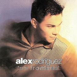 Alex Rodriguez - Sin fronteras