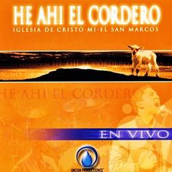 Miel San Marcos - He ahi el Cordero