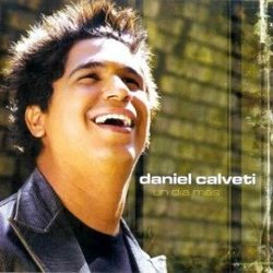 Daniel Calveti - Un Dia Mas