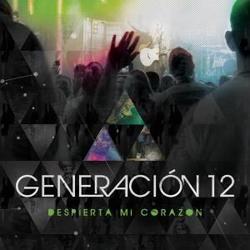 Generacion 12 - Despierta Mi Corazon