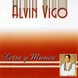 Alvin Vigo - Letra y Musica