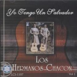 Los Hermanos Chacon - Yo Tengo Un Salvador (Vol.1)