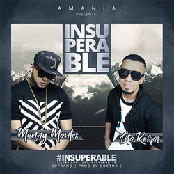 Lito Kairos - Insuperable (Feat. Manny Montes) (Single)