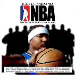 Henry G - NBA (Nacidos Para Buscar Almas)