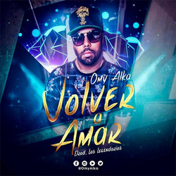 Omy Alka - Volver a Amar (Single)