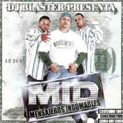 Dj Blaster - M.I.D (Mensajeros Indomables)