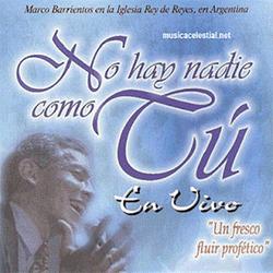 Marco Barrientos - No Hay Nadie Como Tu