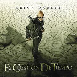 Erick Daulet - Es Cuestion De Tiempo
