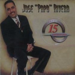 Jose Papo Rivera - 15 Aniversario