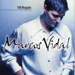 Marcos Vidal - Mi Regalo