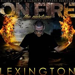 Lexington - On Fire [The Mixtape]