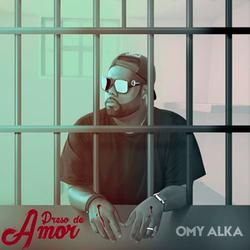 Omy Alka - Preso De Amor (Single)