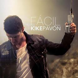 Kike Pavón - Fácil (Sencillo)