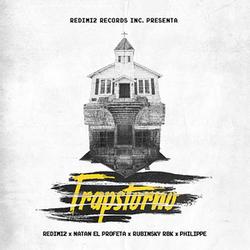 Redimi2 - Trapstorno (Feat. Natan El Profeta, Rubinsky RBK & Philipe) (Single)