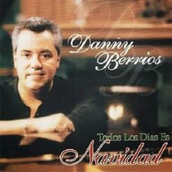 Danny Berrios - Todos los Días es Navidad