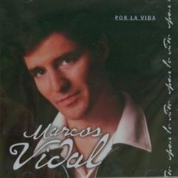 Marcos Vidal - Por la Vida