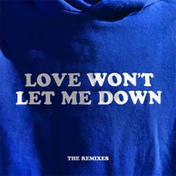 Hillsong Young & Free - Love won?t let me down - The Remixes