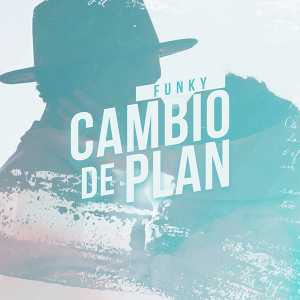 Funky - Cambio de Plan (Single)