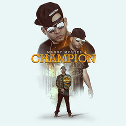 Manny Montes - Champion (Single)