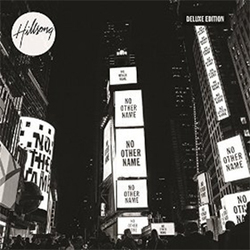 Hillsong Worship - No Other Name (Deluxe Edition)